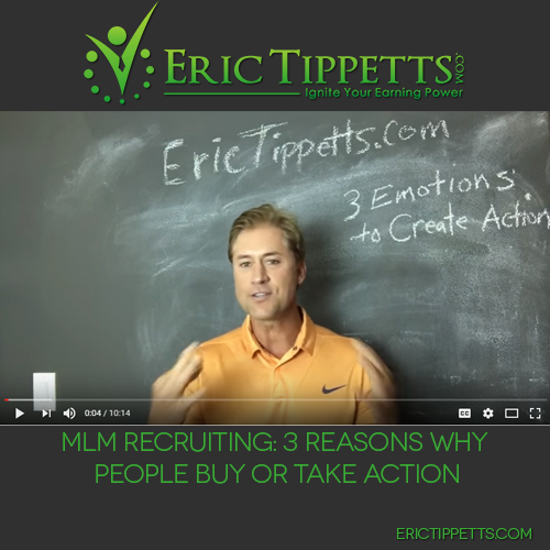 MLM Recruiting: 3 Reasons Why People Buy or Take Action