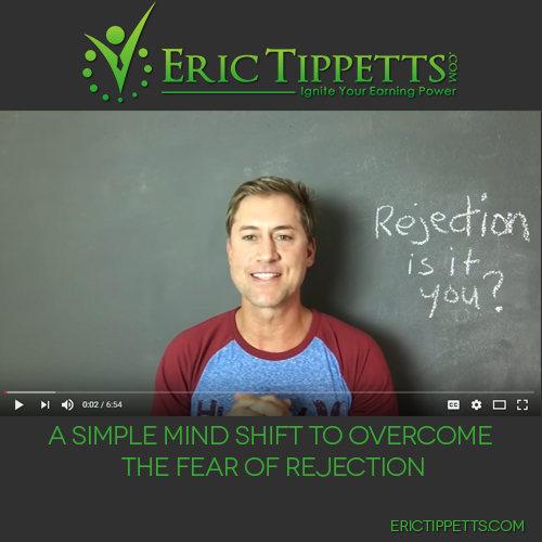 A Simple Mind Shift to Overcome the Fear of Rejection