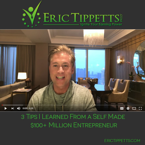 3 Tips I Learned From a Self Made $100+ Million Entrepreneur