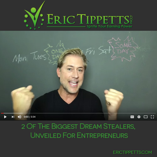 2 Of The Biggest Dream Stealers, Unveiled For Entrepreneurs
